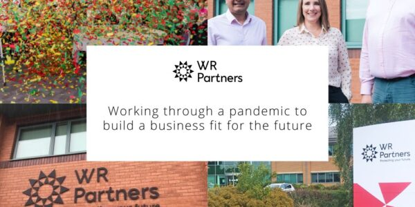WR Partners: Working through a pandemic to build a business fit for the future